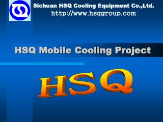 HSQ Mobile Cooling Project