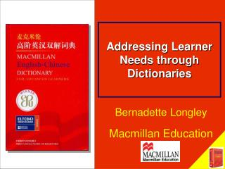 Addressing Learner Needs through Dictionaries