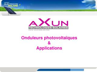 Onduleurs photovoltaïques  & Applications
