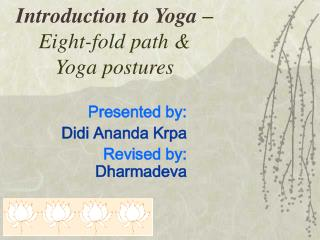 Introduction to Yoga  – Eight-fold path & Yoga postures