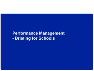 Performance Management - Briefing for Schools