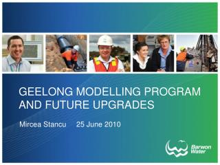 Geelong  Modelling  program and future upgrades