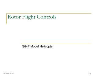 Rotor Flight Controls