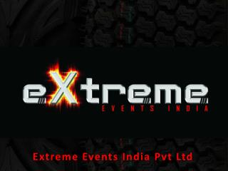 Extreme Events  India  Pvt  Ltd