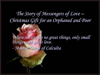 The Story of Messengers of Love – Christmas Gift for an Orphaned and Poor
