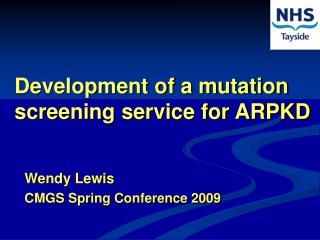 Development of a mutation screening service for ARPKD