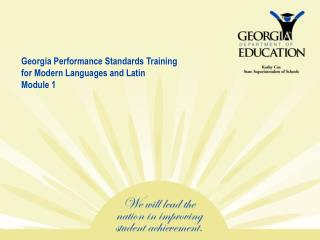 Georgia Performance Standards Training for Modern Languages and Latin Module 1
