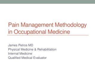 Pain Management Methodology in Occupational Medicine