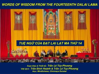 WORDS OF WISDOM FROM THE FOURTEENTH DALAI LAMA