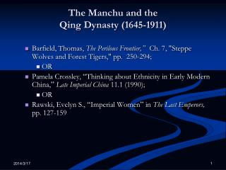 The Manchu and the  Qing Dynasty (1645-1911)