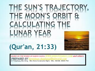 THE SUN'S TRAJECTORY, THE MOON'S ORBIT & CALCULATING THE LUNAR YEAR