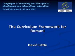 The Curriculum Framework for Romani