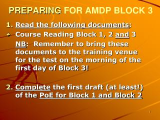 PREPARING  FOR AMDP BLOCK 3