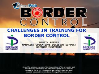 CHALLENGES IN TRAINING FOR BORDER CONTROL