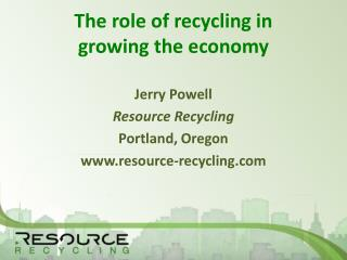 The role of recycling in          growing the economy