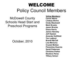 WELCOME Policy Council Members