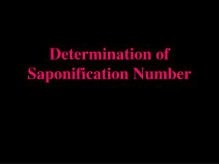 Determination of Saponification Number
