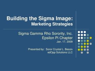 Building the Sigma Image: Marketing Strategies