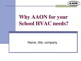 Why AAON for your School HVAC needs?