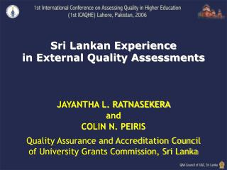 Sri Lankan Experience  in External Quality Assessments