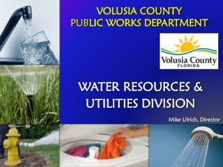 VOLUSIA COUNTY  PUB LIC WORKS DEPARTMENT