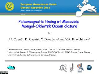 Paleomagnetic timing of Mesozoic  Mongol-Okhotsk Ocean closure by