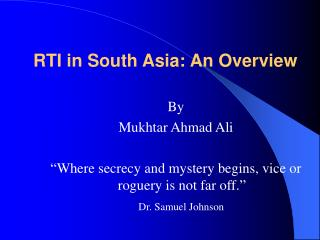 RTI in South Asia: An Overview
