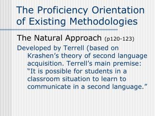 The Proficiency Orientation of Existing Methodologies