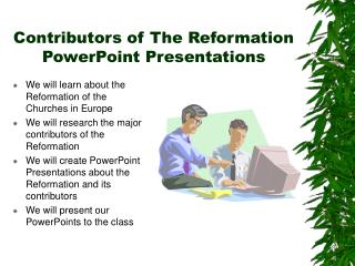 Contributors of The Reformation PowerPoint Presentations