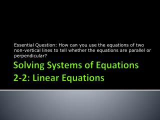 Solving Systems of Equations 2-2: Linear Equations