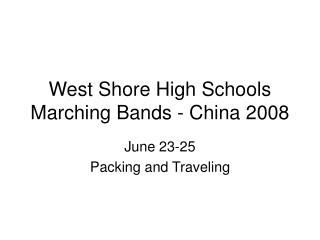West Shore High Schools Marching Bands - China 2008