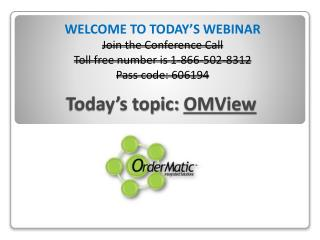 Today's topic:  OMView