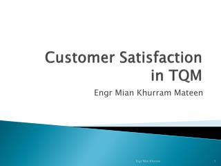 Customer Satisfaction   in TQM