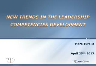 NEW TRENDS IN THE LEADERSHIP COMPETENCIES DEVELOPMENT