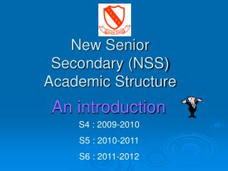 New Senior Secondary (NSS) Academic Structure