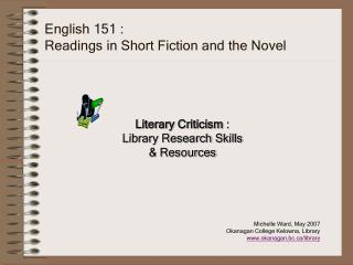 English 151 :  Readings in Short Fiction and the Novel