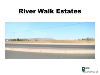 River Walk Estates