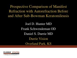 Prospective Comparison of Manifest Refraction with Autorefraction Before and After Sub-Bowman Keratomileusis