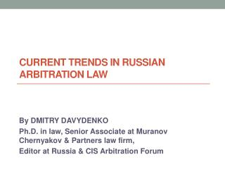 Current trends in Russian arbitration law