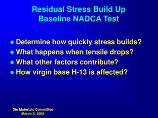 Residual Stress Build Up Baseline NADCA Test