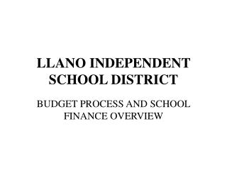 LLANO INDEPENDENT SCHOOL DISTRICT
