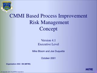 CMMI Based Process Improvement  Risk Management  Concept Version 4.1  Executive Level