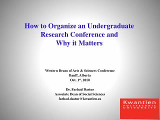 How to Organize an Undergraduate Research Conference and  Why it Matters
