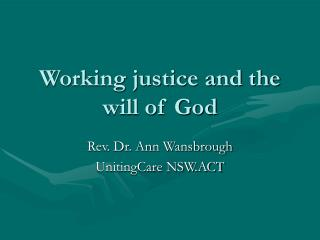 Working justice and the will of God
