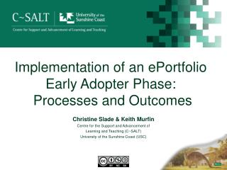 Implementation of an ePortfolio Early Adopter  Phase :   Processes  and Outcomes