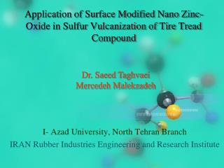 Application of Surface Modified Nano Zinc-  Oxide in Sulfur Vulcanization of Tire Tread  Compound