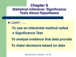 Chapter 8 Statistical inference: Significance Tests About Hypotheses