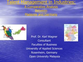 Talent Management in Industries: A Comparative Analysis  Between  Malaysia and Germany