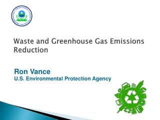Waste and Greenhouse Gas Emissions Reduction