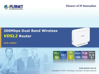 300Mbps Dual Band Wireless VDSL2  Router